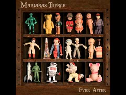 Ever After - Marianas Trench - Ever After 2011 W/Lyrics