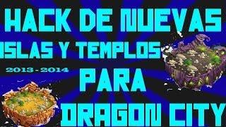 Hack De Nuevas Islas Y Templos En Dragon City 2013-2014