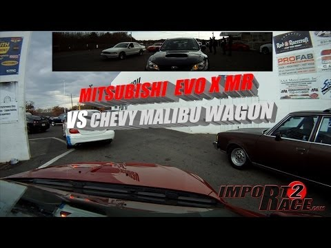 Chevy Malibu Wagon vs Mitsubishi EVO X MR driver John Torres
