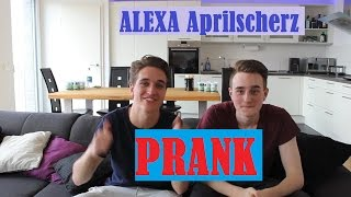 ALEXA PRANK!! APRILSCHERZ mit Amazon Echo!