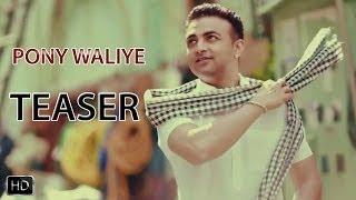 Teaser | Pony Waliye | Raja Baath | Promo