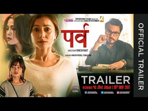 PARVA - New Nepali Movie Official Trailer 2017 by Namrata Shrestha