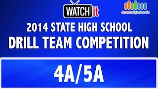 Drill Team: 4A-5A Stage 1 State High School Competition