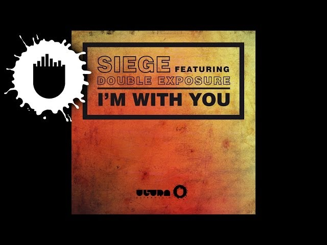Siege feat. Double Exposure - I'm With You (Cover Art)
