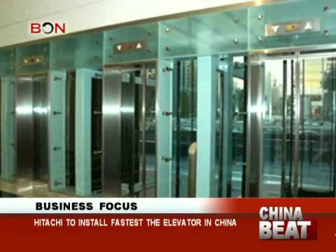 Hitachi to install the fastest elevator in China-China Beat-April 23 ,2014-BONTV China
