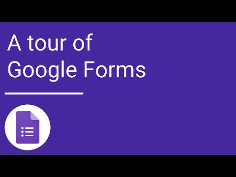 A tour of Google Forms