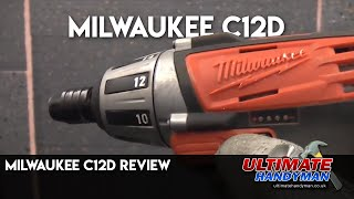 Milwaukee C12D review
