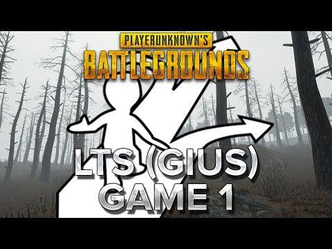 PUBG : LTS avec Gius - Game 1