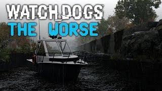 WATCH DOGS 'TheWorse' Modifikation ★ Das Beste Aus Watch