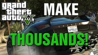 GTA 5 How To Make 100K In Thirty Mins! GTA 5 Online