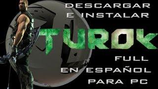 Descargar E Instalar Turok Full En Español Para Pc HD