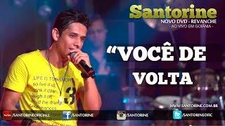 Santorine - Você De Volta - Youtube