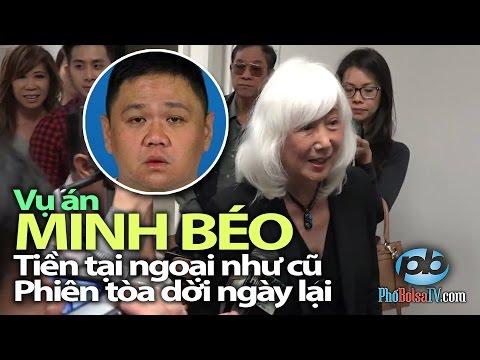 Vụ án Minh Béo: Tiền tại ngoại như cũ, phiên tòa dời lại
