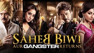 Saheb Biwi Aur Gangster Returns - Official Trailer