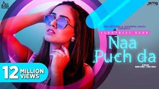 Naa Puch Da Sukhpreet Kaur Video HD Download New Video HD