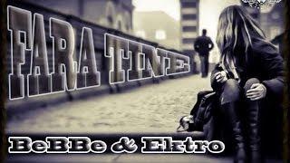 BeBBe & Ektro - Fara tine @ N1SR 2014