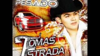 si aceptaras Tomas Estrada