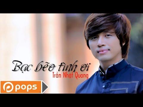 Bạc Bẽo Tình Ơi Karaoke - Trần Nhật Quang [Official]