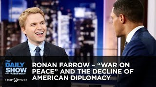 """Ronan Farrow – """"War on Peace"""" and the Decline of American Diplomacy 