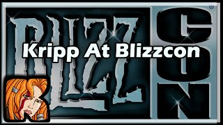 Kripp At Blizzcon