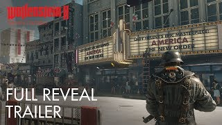 Wolfenstein II: The New Colossus - Reveal Trailer