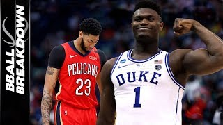 Why Zion Williamson Will Make The Pelicans Forget Anthony Davis