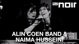 Do You Remember (Ane Brun Cover) - ALIN COEN BAND und NAIMA HUSSEINI - tvnoir.de
