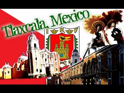 Visit Tlaxcala Mexico