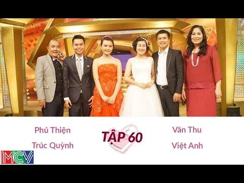 Văn Thu - Việt Anh và Phú Thiện - Trúc Quỳnh | VỢ CHỒNG SON | Tập 60 | 140928