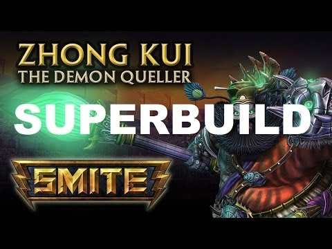 ZHONG KUI - Smite Super Builds Ep.78