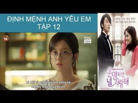 [Phim Hàn Quốc] Định Mệnh Anh Yêu Em Tập 12 part 1