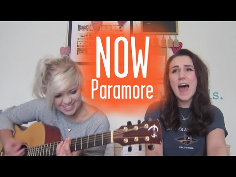 Now (Paramore Cover)