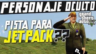 Misterio GTA V: Personaje Oculto Pista Para El JETPACK