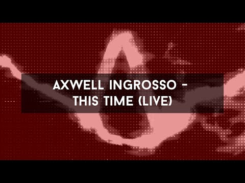 Lo nuevo de Axwell Λ Ingrosso - This Time We Can't Go Home (feat. Pusha T)