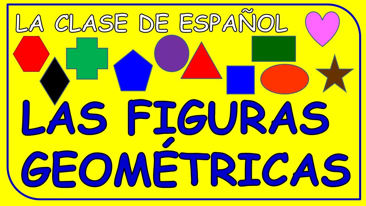 SHAPES IN SPANISH. LAS FORMAS GEOMÉTRICAS EN ESPAÑOL. - YouTube