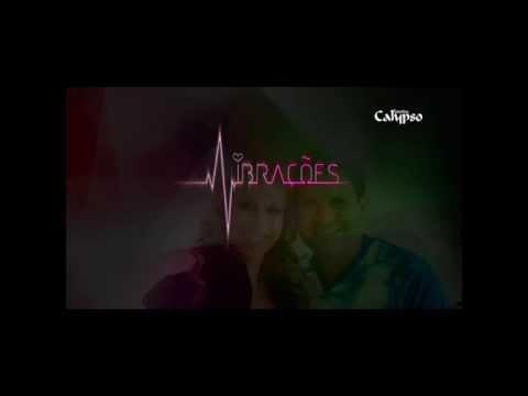 Banda Calypso - (Vibrações) Novo Sucesso (2014) - (HD) (Felipe de Araujo)