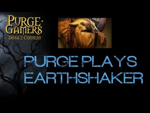 Dota 2 Purge plays EarthShaker