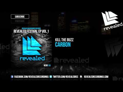 Kill The Buzz - Carbon [Teaser]  [1/3 Revealed Festival Ep Vol. 1]