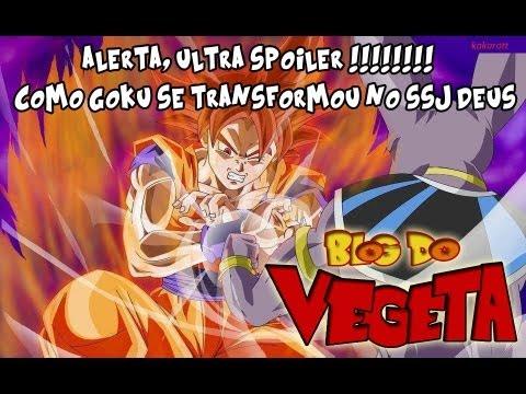 [ULTRA SPOILER]Transformação Goku SSJ Deus   DBZ Batalha dos deuses