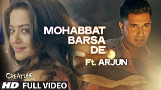 Mohabbat Barsa De Video Song