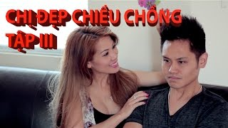 Chị Đẹp Chiều Chồng 3 - (Hài Tục Tĩu +18) (subtitles available) Phillip Dang, AiviVo, Mindy Huỳnh
