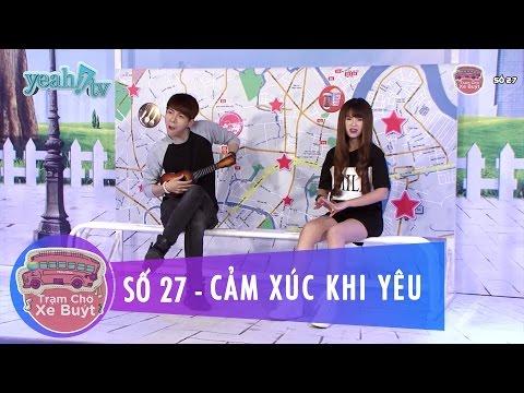 Trạm Chờ Xe Buýt 27 | Cảm Xúc Khi Yêu | Khởi My & Huy Khánh | MC Cut [Game Show]