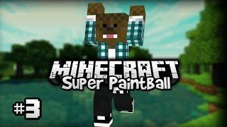 Minecraft - Super Paintball [Ep.3]