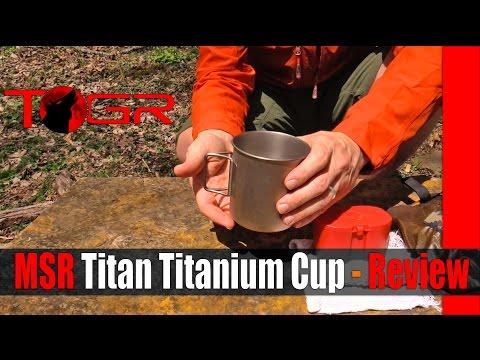 MSR Titan Titanium Cup - Review