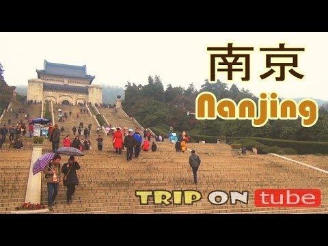 Trip on tube : China trip (中国) Episode 9 - Nanjing trip (南京) [HD]