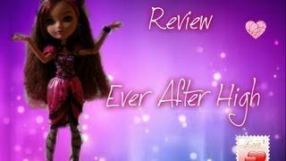 Review Ever After High :partie 2(la Poupée)