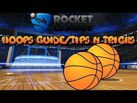 Hoops Guide - Tips N Tricks - Rocket League