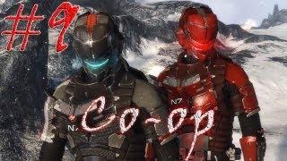 [Coop] Dead Space 3. Серия 9 - Коснуться небес.