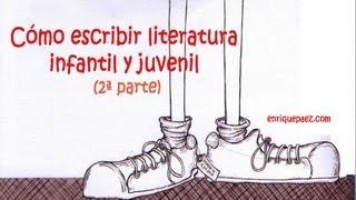 Aprende a escribir literatura infantil y juvenil 2/2
