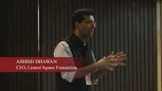 SCNC 2013: Keynote Speaker - Ashish Dhawan, Central Square Foundation